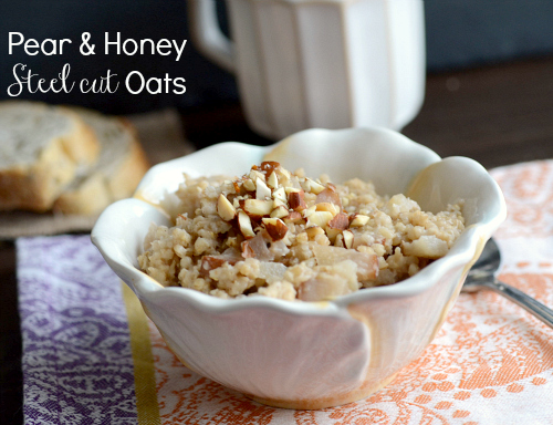 Pear & Honey Steel Cut Oats - Realistic Nutritionist